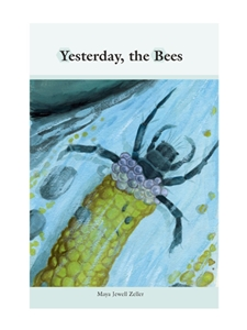 YESTERDAY, THE BEES